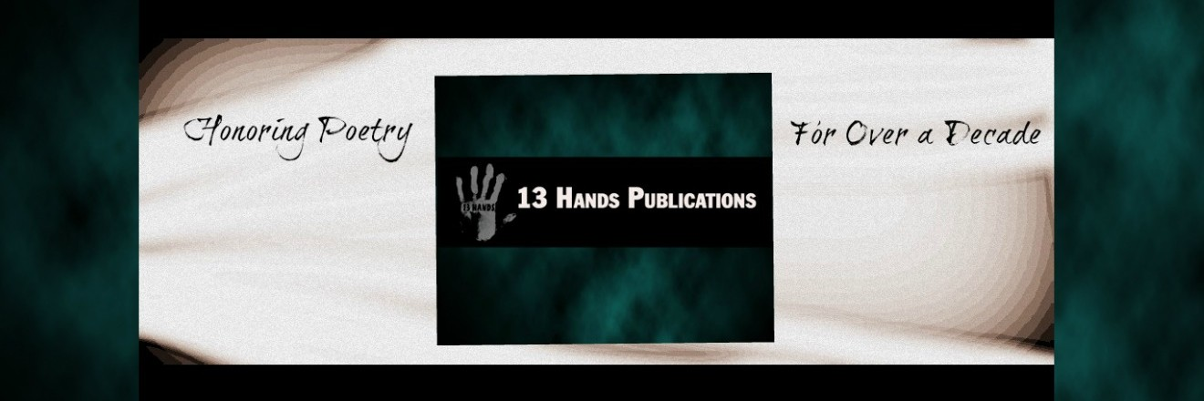 13 Hands Poetry Blog